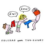 soledad pour too-short